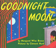 Goodnight Moon   -<br /><br /><br /><br /><br /><br />         By: Margaret Wise Brown</p><br /><br /><br /><br /><br /> <p>        Illustrated By: Clement Hurd</p><br /><br /><br /><br /><br /> <p>