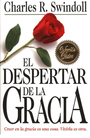 El Despertar de la Gracia  (The Grace Awakening)  -     By: Charles R. Swindoll