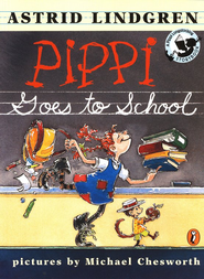 Pippi Goes to School, Softcover   -     By: Astrid Lindgren     Illustrated By: Michael Chesworth