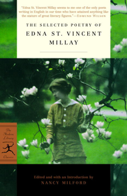 The Selected Poetry of Edna St. Vincent Millay - eBook  -     Edited By: Nancy Milford     By: Edna St. Vincent Millay