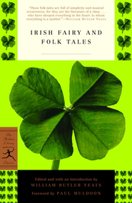 Irish Fairy and Folk Tales - eBook  -     Edited By: William Butler Yeats     By: William Butler Yeats(Ed.) & Paul Muldoon