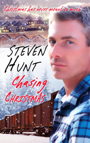 Chasing Christmas - eBook  -     By: Steven Hunt
