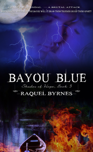 Bayou Blue - eBook  -     By: Raquel Byrnes