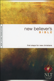 NLT New Believer's Bible - hardcover edition  -