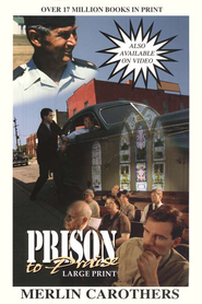 Prison to Praise: Large Print   -     By: Merlin Carothers