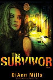 The Survivor, Crime Scene: Houston Series #2 -ebook   -     By: DiAnn Mills