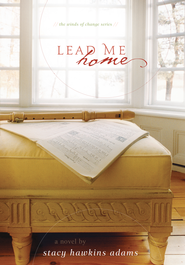 Lead Me Home - eBook  -     By: Stacy Hawkins Adams
