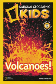 National Geographic Readers: Volcanoes!  -     By: Anne Schreiber