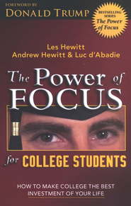 The Power of Focus for College Students   -     By: Les Hewitt, Andrew Hewitt, Luc d'Abadie