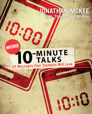 More 10-Minute Talks: 24 Messages Your Students Will Love - eBook  -     By: Jonathan McKee