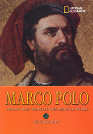 World History Biographies: Marco Polo, The Boy Who Traveled the Medieval World  -     By: Nick McCarty