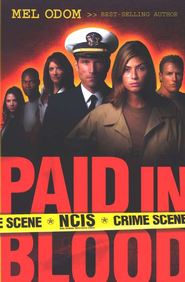 Paid in Blood, NCIS Military Series #1   -     By: Mel Odom
