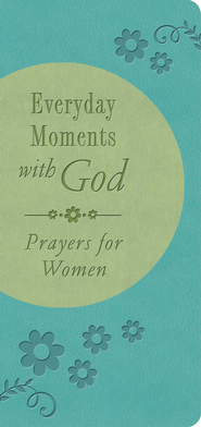 Everyday Moments with God: Prayers for Women - eBook  -     By: Valorie Quesenberry