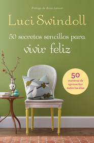 50 Secretos sencillos para vivir feliz - eBook  -     By: Luci Swindoll