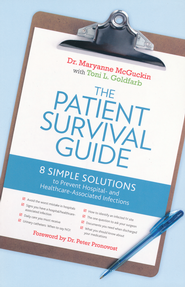 The Patient Survival Guide   -     By: Dr. Maryanne McGuckin