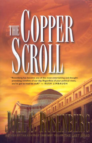 The Copper Scroll, Last Jihad Series #4   -     By: Joel C. Rosenberg