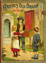 Christie's Old Organ, - eBook  -     By: O.F. Walton