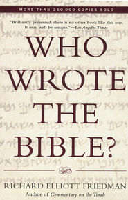 Who Wrote the Bible?   -     By: Richard Elliott Friedman