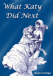 What Katy Did Next - eBook  -     By: Susan Coolidge     Illustrated By: Jessie McDermot