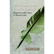 A Defense of the Church Institute: Reponse to the Critics of Bound to Join - eBook  -     By: David J. Engelsma