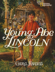 Young Abe Lincoln: The Frontier Days: 1809-1837  -     By: Cheryl Harness