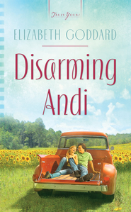Disarming Andi - eBook  -     By: Elizabeth Goddard