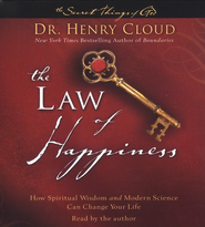 The Law of Happiness: How Spiritual Wisdom and Modern Science Can Change Your Life Audiobook on CD  -              By: Dr. Henry Cloud