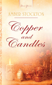 Copper And Candles - eBook  -     By: Amber Miller Stockton