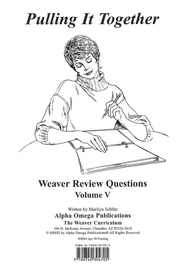 Pulling It Together, Weaver Review Questions Volume V   -