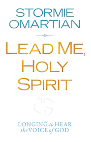 Lead Me, Holy Spirit: Longing to Hear the Voice of God - eBook  -     By: Stormie Omartian