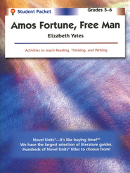 Amos Fortune: Free Man, Novel Units Student Packet, Grades 5-6   -     By: Elizabeth Yates