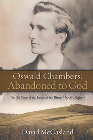 Abandoned to God   -              By: David McCasland