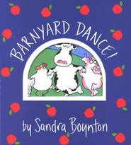 Barnyard Dance Board Book   -              By: Sandra Boynton