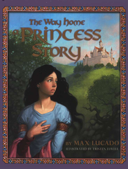 The Way Home:  A Princess Story - Slightly Imperfect  -