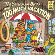 The Berenstain Bears and Too Much Vacation - eBook  -     By: Stan Berenstain, Jan Berenstain