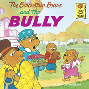 The Berenstain Bears and the Bully - eBook  -     By: Stan Berenstain, Jan Berenstain