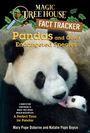 Magic Tree House Fact Tracker #26: Pandas and Other Endangered Species: A Nonfiction Companion to Magic Tree House #48: A Perfect Time for Pandas - eBook  -     By: Mary Pope Osborne