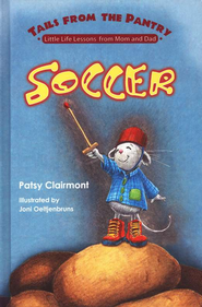 Tails from the Pantry: Soccer  -     By: Patsy Clairmont