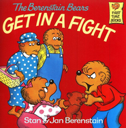 The Berenstain Bears Get in a Fight - eBook  -     By: Stan Berenstain, Jan Berenstain