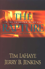 The Rapture, Before They Were Left Behind #3   -     By: Jerry B. Jenkins, Tim LaHaye