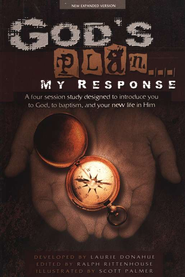 God's Plan... My Response  -              By: Laurie Donahue