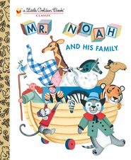 Mr. Noah and His Family - eBook  -     By: Jane Werner