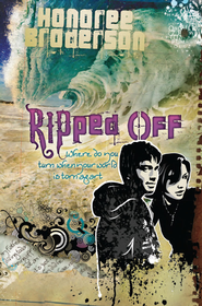Ripped Off: Where Do You Turn When Your World is Torn Apart - eBook  -     By: Honoree Broderson