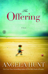 The Offering - eBook   -     By: Angela Hunt