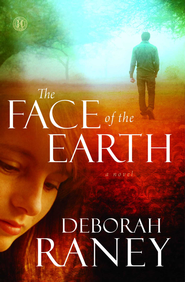 The Face of the Earth - eBook   -     By: Deborah Raney