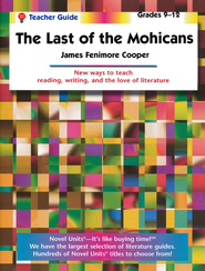 The Last of the Mohicans, Novel Units Teacher's Guide, Grades 9-12   -     By: James Fenimore Cooper