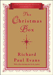 The Christmas Box: 20th Anniversary Edition - eBook  -     By: Richard Paul Evans