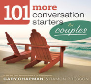101 More Conversation Starters for Couples SAMPLER / New edition - eBook  -     By: Gary D. Chapman, Ramon L. Presson