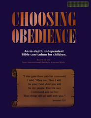 Choosing Obedience   -              By: Kaye Freeman