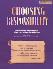 Choosing Responsibility   -     By: Kaye Freeman